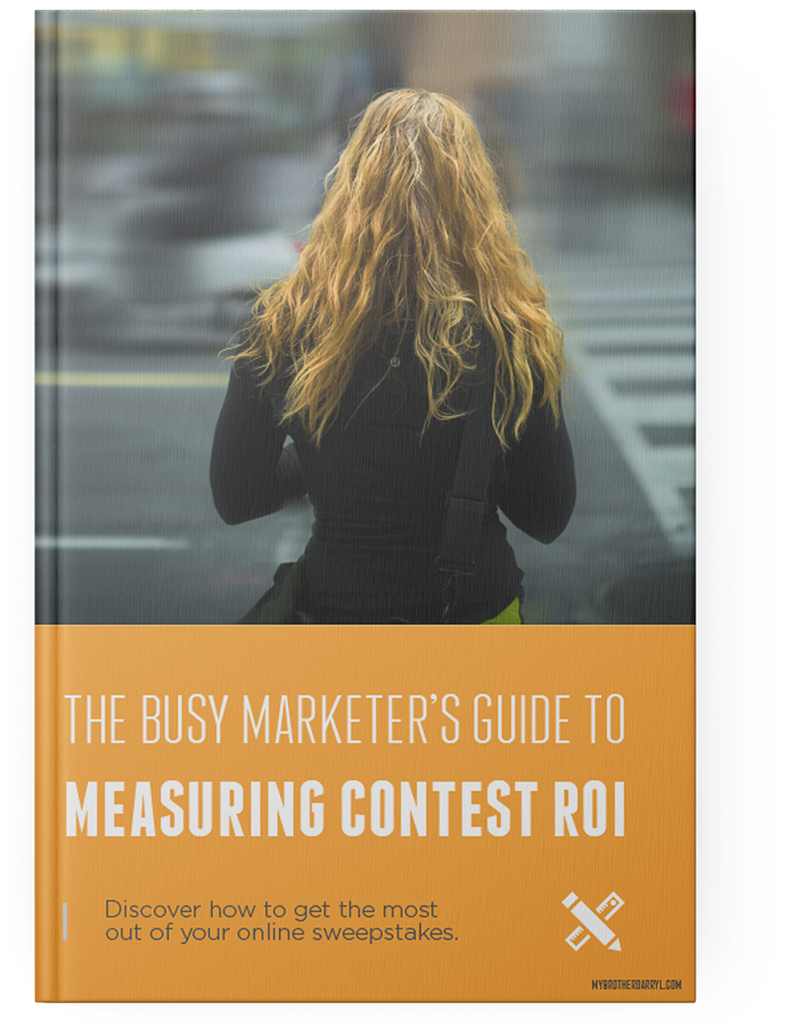 The Busy Marketers Guide to Measuring Contest ROI