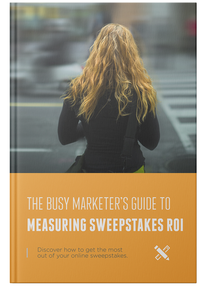 Free Guide: The Busy Marketer's Guide to Measuring Sweepstakes ROI
